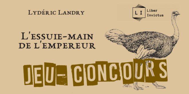 """Résultats du Jeu-Concours """"L'essuie-main de l'empereur"""" de Lydéric Landry"""
