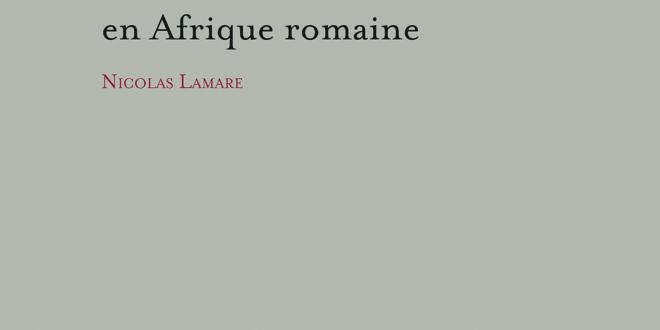 Les fontaines monumentales en Afrique romaine