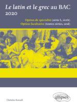 Le latin et le grec au BAC 2017/2019 et 2020