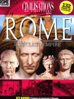 Les Grandes Civilisations de l'Histoire HS13 - Rome : 5 siècles d'empire