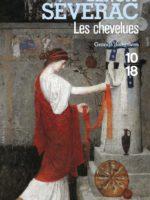 Les chevelues - Meurtres dans la Gaule romaine (rééd.)