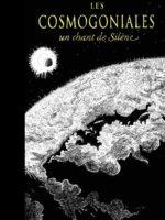 Les Cosmogoniales : un chant de Silène