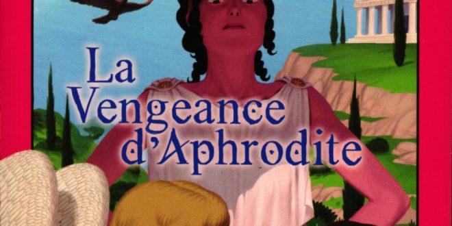J'aime Lire #513 – La vengeance d'Aphrodite