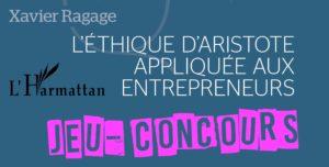 Jeu-Concours - L'éthique d'Aristote appliquée aux entrepreneurs