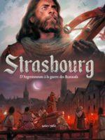 Strasbourg - #1 : D'Argentoratum à la guerre des Rustauds
