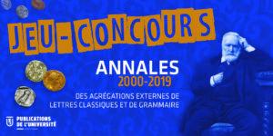 Résultats du Jeu-Concours -  Annales des agrégations externes de Lettres Classiques et Grammaire 2000-2019