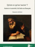 """Qu'est-ce qu'un """"auctor""""? Auteur et autorité, du latin au français"""