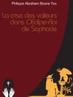 LA CRISE DES VALEURS DANS OEDIPE ROI DE SOPHOCLE