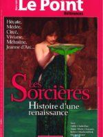Le Point Références - Les sorcières : histoire d'une renaissance