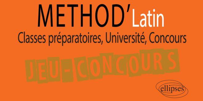 Jeu-Concours : Méthod'Latin de Jérémie Pinguet (éditions Ellipses)