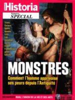 Historia Spécial #50 - Les Monstres : comment l'homme apprivoise ses peurs depuis l'Antiquité