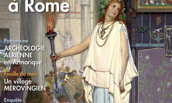 Archéologia #582 – Les fêtes à Rome