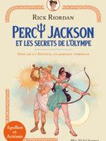 Percy Jackson et les secrets de l'Olympe - Appolon et Artémis, les jumeaux terribles !