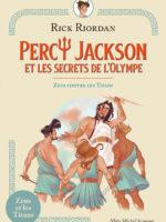 Percy Jackson et les secrets de l'Olympe - Zeus contre les Titans