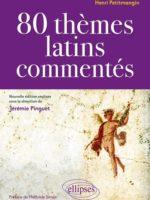 80 thèmes latins commentés par Henri Petitmangin