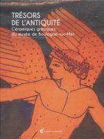TRÉSORS DE L'ANTIQUITÉ - CÉRAMIQUES GRECQUES DU MUSÉE DE BOULOGNE SUR MER