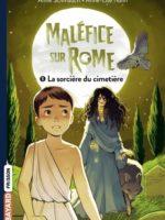Maléfice sur Rome, TOME 5 : La sorcière du cimetière
