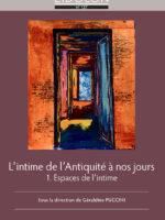 Eidôlon 127 – L'intime de l'Antiquité à nos jours (1). Espaces de l'intime