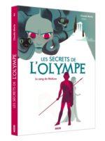 Les secrets de l'Olympe - Tome 1 - Le sang de Méduse