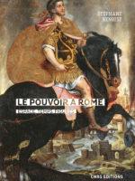 Le pouvoir à Rome / Espace, temps, figures