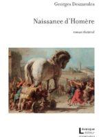 Naissance d'Homère, roman théâtral
