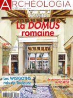 Archéologia #585 - La domus romaine