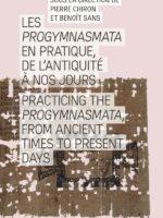 Progymnasmata en pratique, de l'Antiquité à nos jours (Les)