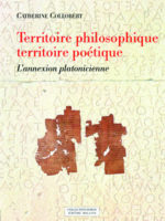 Territoire philosophique, territoire poétique L'annexion platonicienne