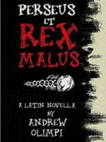 Perseus et Rex Malus