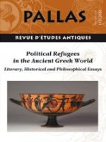 Pallas n°112 - Political Refugees in the Ancient Greek World