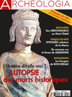 Archéologia n° 587 - Autopsie des morts historiques