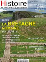 Histoire de l'Antiquité à nos jours n° 109 - La conquête de la Britannie par les Romains
