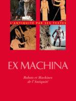 Ex Machina - Machines, automates et robots dans l'Antiquité