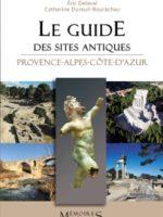 Le guide des sites antiques Provence-Alpes-Côte d'Azur