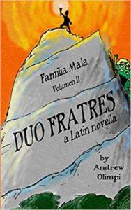 Duo Fratres: Familia Mala, Volumen II