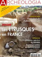 Archéologia n° 588 - Les étrusques en France