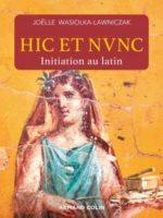 Hic et nunc - Initiation au latin