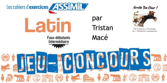 Résultats du Jeu-Concours : Cahier d'exercices Latin – Assimil (faux-débutants / intermédiaire)
