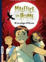 Maléfice sur Rome # 06: Les pièges d'Hécate
