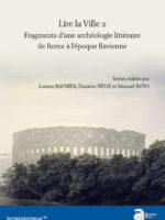 Lire la Ville #2 - Fragments d'une archéologie littéraire de Rome à l'époque flavienne