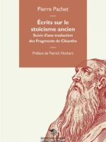 Écrits sur le stoïcisme ancien, Suivis d'une traduction des Fragments de Cléanthe