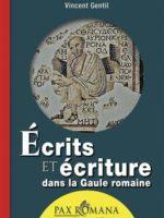Écrits et écriture dans la Gaule romaine