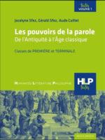 LES POUVOIRS DE LA PAROLE. De l'Antiquité à l'Âge classique.