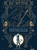 De l'autre côté du mythe #2 – Penthesíleia