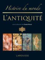 Histoire du monde #1 - L'Antiquité (n. éd.)