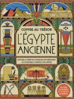 L'Égypte ancienne Explore la terre des pharaons en fabriquant six incroyables modèles en carton