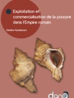 Exploitation et commercialisation de la pourpre dans l'Empire romain