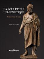 La sculpture hellénistique : Royaumes et cités