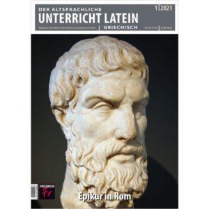 Der Altsprachliche Unterricht Latein/Griechisch: dossier sur Epicure.