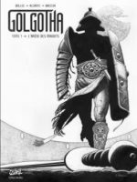 Golgotha #1 : L'Arène des maudits